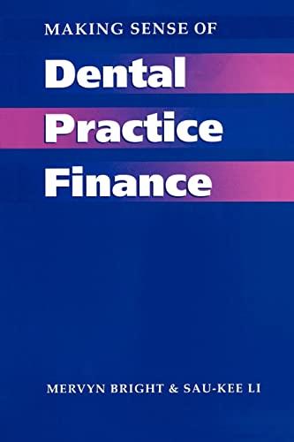9781857750652: Making Sense of Dental Practice Finance (Business Side of General Dental Practice)