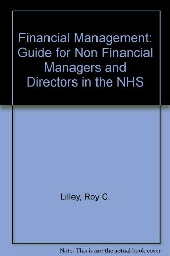 Financial Management.: Lilley, Roy C.