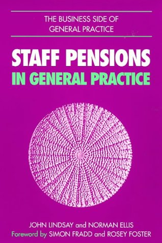 9781857752229: Staff Pensions in General Practice (The business side of general practice)