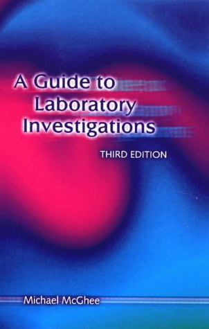 A guide to laboratory investigations, 6th edition crc press book.