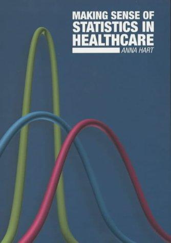 9781857754728: Making Sense of Statistics in Healthcare