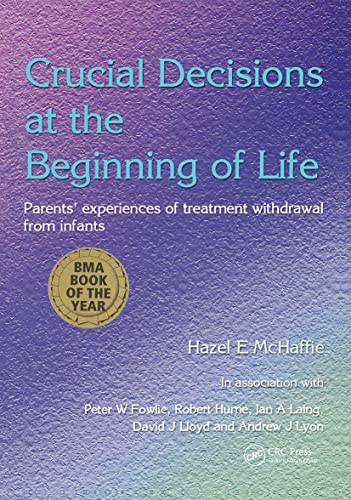 Crucial Decisions at the Beginning of Life : Parents' Experiences of Treatment Withdrawal from...