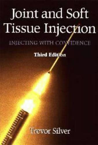Joint and Soft Tissue Injection: Injecting with: Silver, Trevor