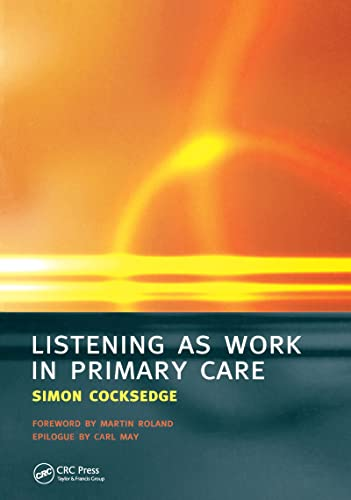 9781857756364: Listening as Work in Primary Care