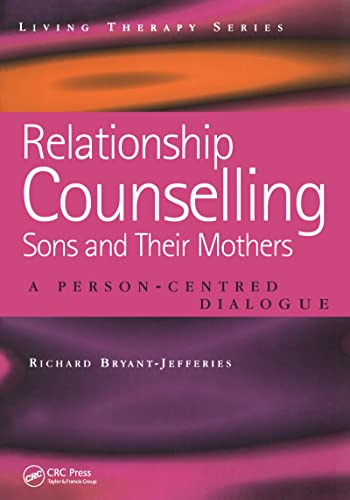 9781857756487: Relationship Counselling - Sons and Their Mothers: A Person-Centred Dialogue: 8 (Living Therapy Series) (Living Therapies Series)