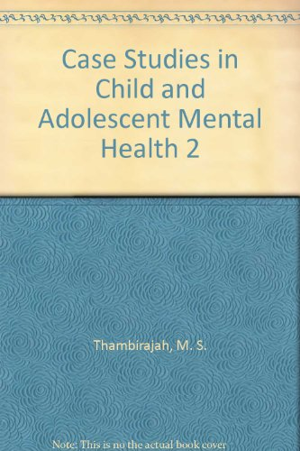 9781857756999: Case Studies in Child and Adolescent Mental Health 2