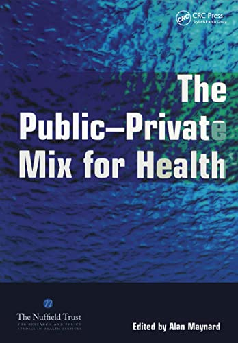9781857757019: The Public Private Mix for Health