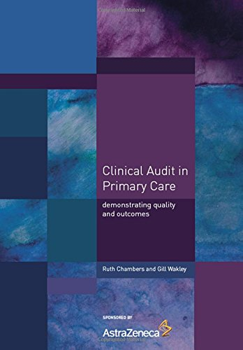 9781857757095: Clinical Audit in Primary Care: Demonstrating Quality and Outcomes