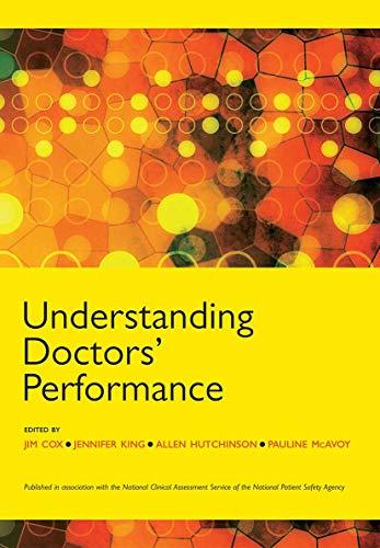 Understanding Doctors' Performance: Cox, Jim, King,