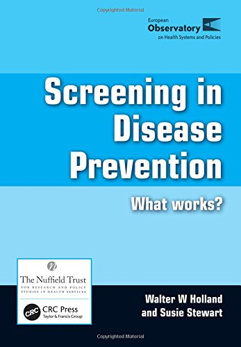 9781857757705: Screening in Disease Prevention: What Works? (European Observatory On Health Systems And Policies)