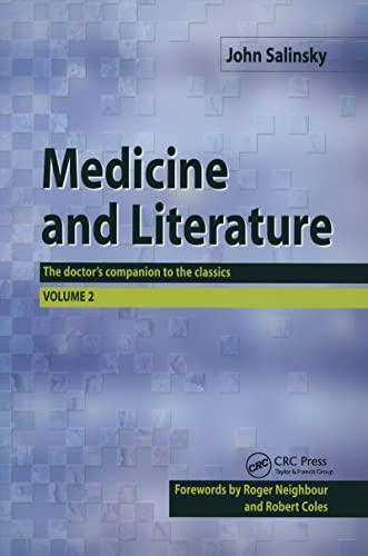 9781857758306: Medicine and Literature, Volume Two: The Doctor's Companion to the Classics: v. 2