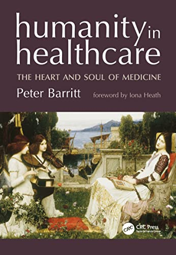 9781857758368: Humanity in Healthcare: The Heart and Soul of Medicine