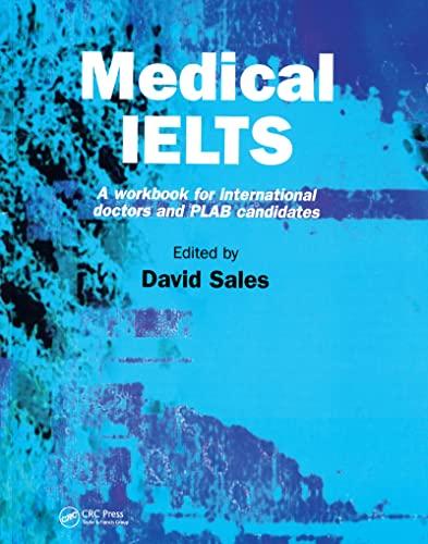 Medical IELTS: A Workbook for International Doctors: David Sales