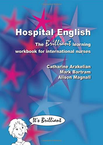 9781857758641: Hospital English: The Brilliant Learning Workbook for International Nurses