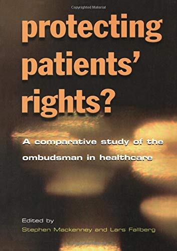 9781857758702: Protecting Patients' Rights: A Comparative Study of the Ombudsman in Healthcare