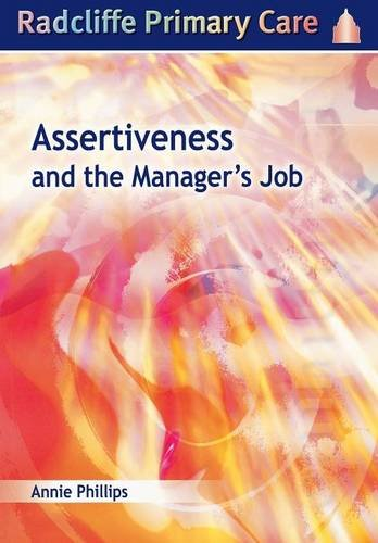Assertiveness and the Manager's Job (Radcliffe Primary: Annie Phillips