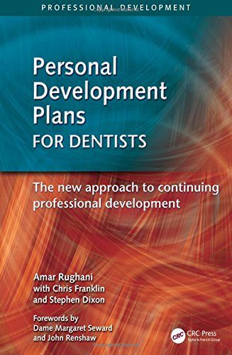 Personal Development Plans for Dentists: The New: Franklin, Chris