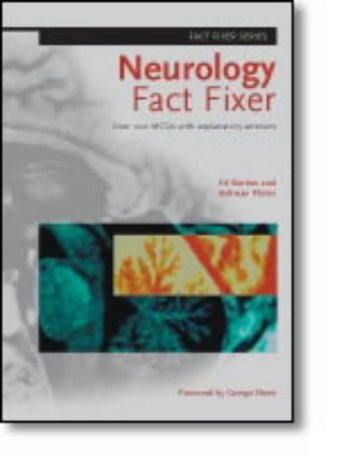 9781857759525: Neurology Fact Fixer - Over 200 MCQs With Explanatory Answers (Fact Fixer Series)