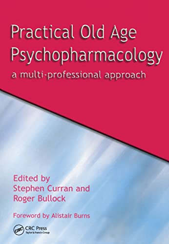 9781857759587: Practical Old Age Psychopharmacology: A Multi-Professional Approach