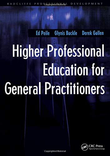 9781857759686: Higher Professional Education for General Practitioners (Radcliffe Professional Development)
