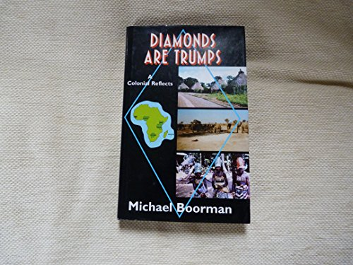 Diamonds are Trumps: A Colonial Reflects