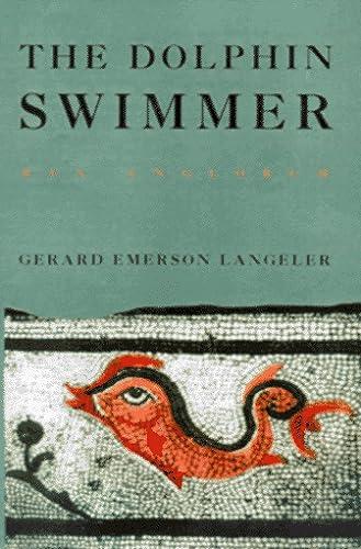 The Dolphin Swimmer (Rex Anglorum): Langeler, Gerard Emerson