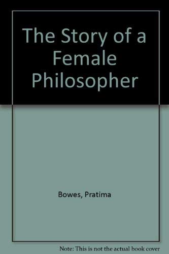 9781857761856: The Story of a Female Philosopher