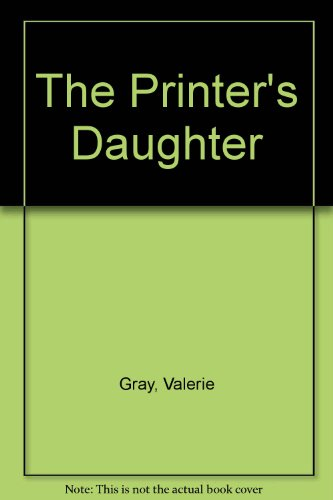 9781857762037: The Printer's Daughter: An American's Romance in Early Nineteenth Century London