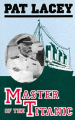 9781857762211: Master of the Titanic: The Career of Captain Ted Smith