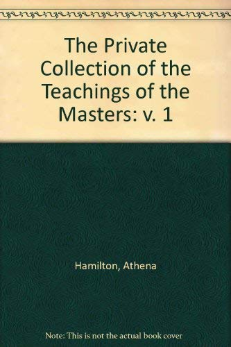 Private Collection of the Teachings of the Masters: Athena Hamilton