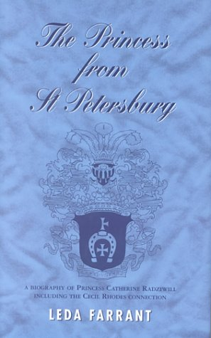 The Princess from St. Petersburg: The Life of Princess Catherine Radzwill (9781857764048) by Farrant, Leda