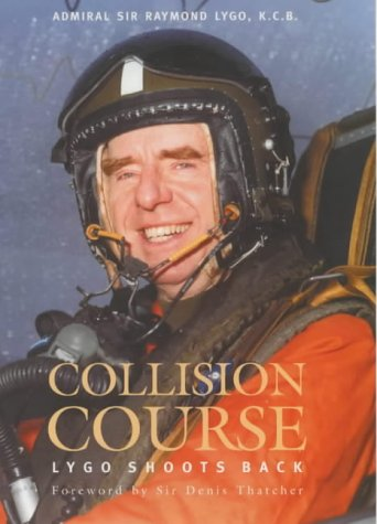 9781857765144: Collision Course: Lygo Shoots Back