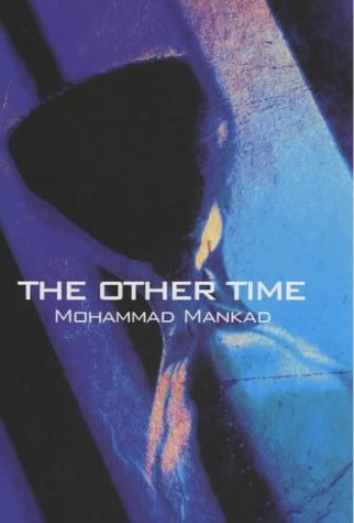 The other time (A FIRST PRINTING): Mankad,Mohammad