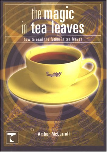 The Magic in Tea Leaves: McCarroll, Amber