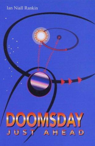 Doomsday Just Ahead: Rankin, Ian Niall