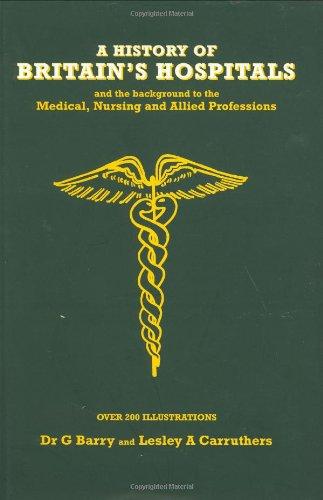 9781857769050: History of Britain's Hospitals