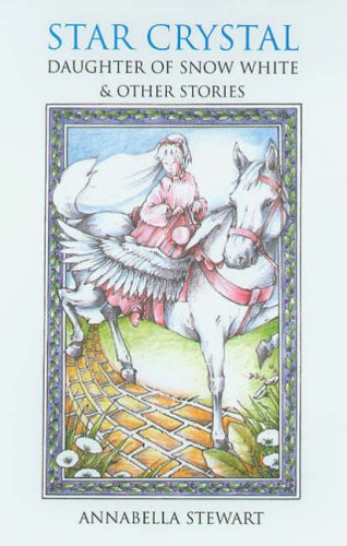 9781857769401: Star Crystal,Daughter of Snow White: And Other Stories