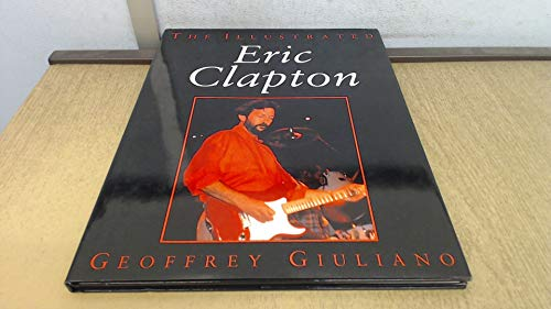 The Illustrated Eric Clapton (Illustrated Music)