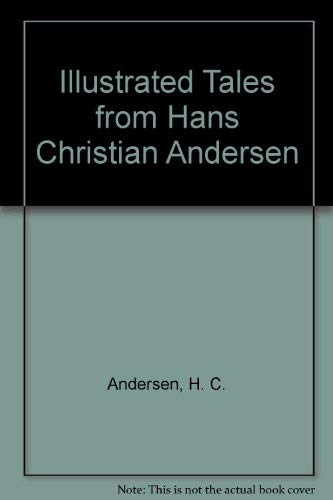 9781857781434: Illustrated Tales from Hans Christian Andersen