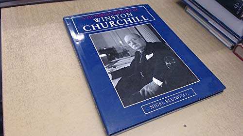 A Pictorial History of Churchill (9781857782103) by NIGEL BLUNDELL