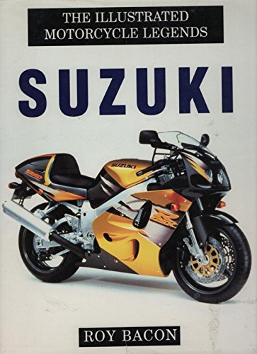 9781857782141: Suzuki (Illustrated Motorcycle Legends)