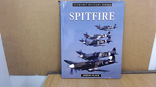 Spitfire (Sunburst Military) (9781857782219) by Flack, Jeremy