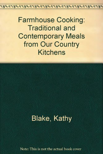 9781857782660: Farmhouse Cooking : Traditional and Contemporary Meals from the Heart of America