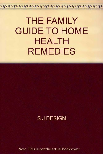 9781857795837: THE FAMILY GUIDE TO HOME HEALTH REMEDIES