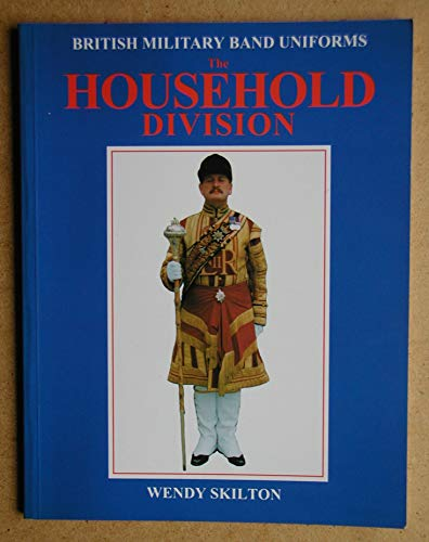 9781857800074: British Military Band Uniforms - The Household Division