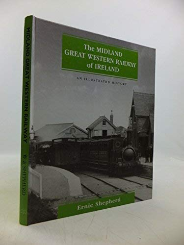 9781857800081: The Midland Great Western Railway of Ireland: An Illustrated History