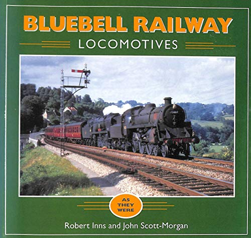 9781857800364: Bluebell Railway Locomotives: As They Were