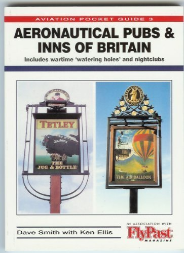 Aeronautical Pubs and Inns of Britain (Aviation: Dave Smith, Ken