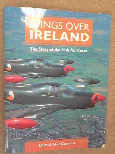 9781857800579: Wings Over Ireland: Story of the Irish Air Corps