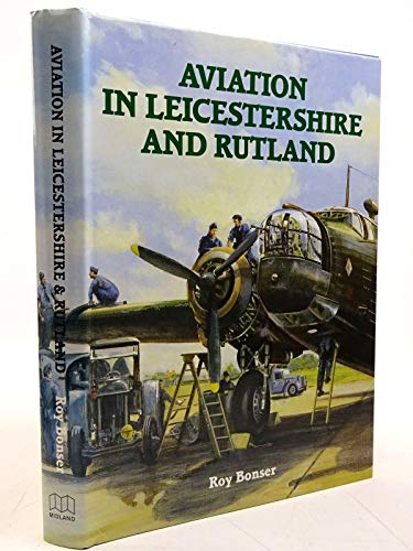 Aviation in Leicestershire and Rutland